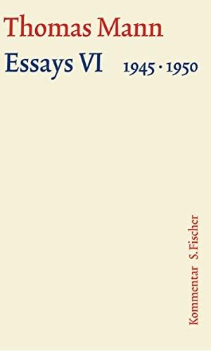 Thomas Mann. Essays VI 1945-1950 - Kommentar. S. FISCHER, 2009.