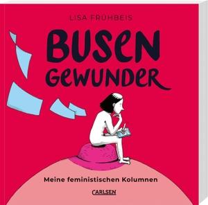 Lisa Frühbeis / Lisa Frühbeis. Busengewunder - F