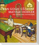 Van Gogh, Cézanne, Matisse, Hodler