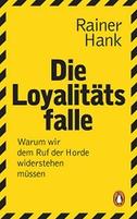 Die Loyalitätsfalle