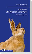 Von Hasen und anderen Europäern