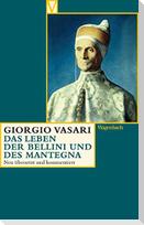 Das Leben der  Bellini und des Mantegna