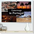 Unterwegs in Portugal (Premium, hochwertiger DIN A2 Wandkalender 2022, Kunstdruck in Hochglanz)