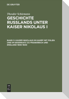 Kaiser Nikolaus im Kampf mit Polen und im Gegensatz zu Frankreich und England 1830-1840