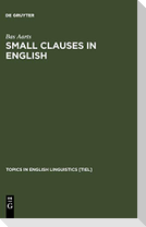 Small Clauses in English