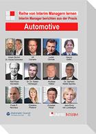 Automotive: Interim Manager berichten aus der Praxis