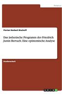 Das ästhetische Programm des Friedrich Justin Bertuch.  Eine epistemische Analyse