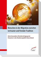 Menschen in der Migration zwischen vertrauter und fremder Tradition