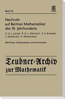 Nachrufe auf Berliner Mathematiker des 19. Jahrhunderts