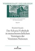 Der Scharia-Vorbehalt in menschenrechtlichen Verträgen der Vereinten Nationen