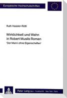 Wirklichkeit Und Wahn in Robert Musils Roman: -Der Mann Ohne Eigenschaften-