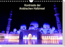 Kontraste der Arabischen Halbinsel (Wandkalender 2022 DIN A4 quer)