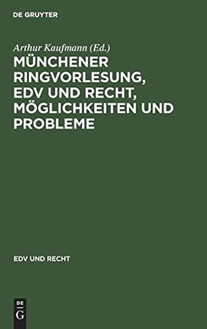 Kaufmann, Arthur (Hrsg.). Münchener Ringvorlesung