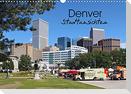 Denver Stadtansichten (Wandkalender 2022 DIN A3 quer)