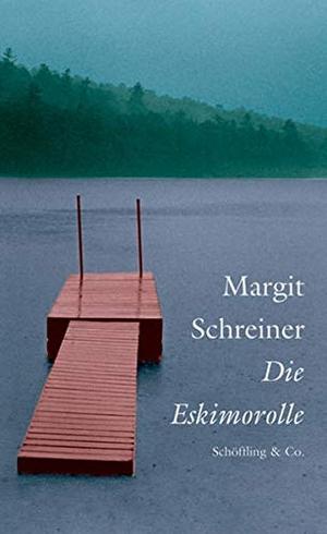 Margit Schreiner. Die Eskimorolle - Roman in Geschichten. Schöffling, 2004.