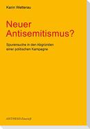 Neuer Antisemitismus?