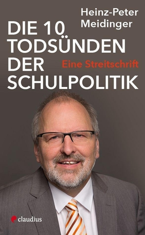 Meidinger, Heinz-Peter. Die 10 Todsünden der Schu