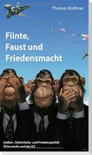 Flinte, Faust und Friedensmacht