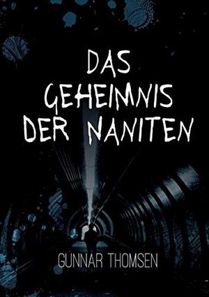 Thomsen, Gunnar. Das Geheimnis der Naniten. Books