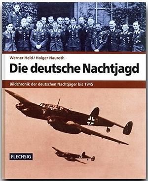 Held, Werner / Holger Nauroth. Die deutsche Nachtj