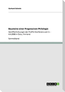 Bausteine einer Progressiven Philologie