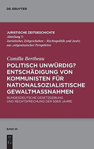 Camilla Bertheau. Politisch unwürdig? Entschädig