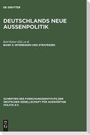 Deutschlands neue Außenpolitik 3. Interessen und Strategien