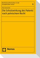 Die Schutzwirkung des Patents nach polnischem Recht