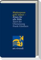 Shakespeare geht immer - Zitate für alle Fälle