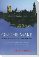 On the Make: How the Scots Took Over London