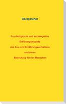 Psychologische und soziologische Erklärungsmodelle des Ess- und Ernährungsverhaltens und deren Bedeutung für den Menschen