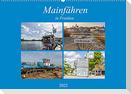 Mainfähren in Franken (Wandkalender 2022 DIN A2 quer)