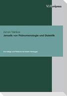 Jenseits von Phänomenologie und Dialektik