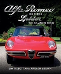 Alfa Romeo Series 105 Spider: The Complete Story