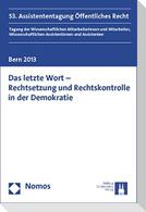 Das letzte Wort - Rechtsetzung und Rechtskontrolle in der Demokratie