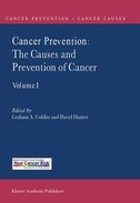 Cancer Prevention: The Causes and Prevention of Cancer -- Volume 1
