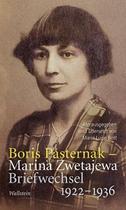Boris Pasternak und Marina Zwetajewa: Briefwechsel 1922 -1936