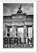 BERLIN in Monochrom (Wandkalender 2022 DIN A4 hoch)