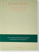 Ich lieb' Berlin. Margot Friedländer zum 100. Geburtstag. Ein Portrait.