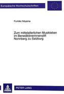 Zum mittelalterlichen Musikleben im Benediktinerinnenstift Nonnberg zu Salzburg
