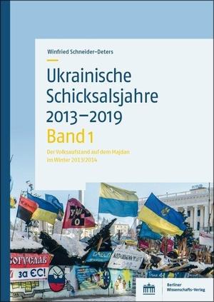 Schneider-Deters, Winfried. Ukrainische Schicksalsjahre 2013-2019 - Band 1: Der Volksaufstand auf dem Majdan im Winter 2013/2014. BWV Berliner-Wissenschaft, 2021.