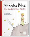 Der kleine Prinz. Ein Karussell-Buch