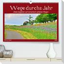 Wege durchs Jahr- Zitate begleiten auf romantisch schönen Wegen (Premium, hochwertiger DIN A2 Wandkalender 2022, Kunstdruck in Hochglanz)