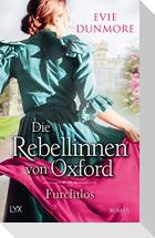 Die Rebellinnen von Oxford - Furchtlos
