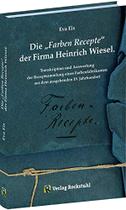 """Die """"Farben-Recepte"""" der Firma Heinrich Wiesel"""