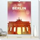 BERLIN ultracool (Premium, hochwertiger DIN A2 Wandkalender 2022, Kunstdruck in Hochglanz)
