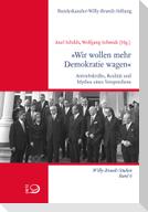 »Wir wollen mehr Demokratie wagen«