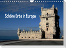 Schöne Orte in Europa (Wandkalender 2022 DIN A4 quer)