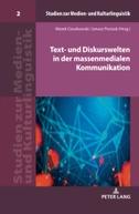 Text- und Diskurswelten in der massenmedialen Kommunikation