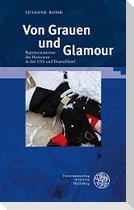 Von Grauen und Glamour